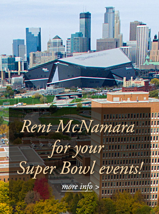 Rent McNamara for your Super Bowl events! - learn more >