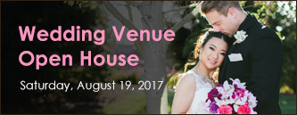 Wedding Venue Open House - Saturday, August 19, 2017